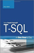 Teach Yourself T-SQL in One Hour a Day
